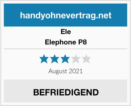 Ele Elephone P8 Test