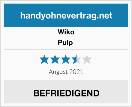 Wiko Pulp  Test